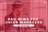 TPA Consolidation in Canada and It's Negative Effect on Unions